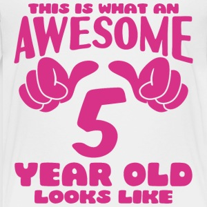 This is what an Awesome 5 year old looks like - Kids' Premium T-Shirt