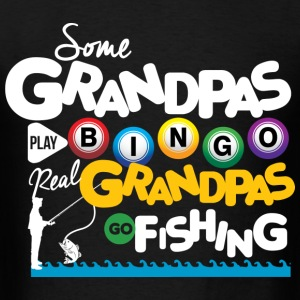 Real Grandpas Go Fishing T-Shirts - Men's T-Shirt