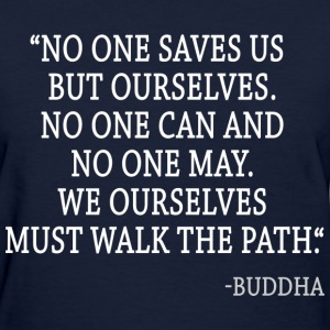 Buddha Quotes T-Shirts - Women's T-Shirt