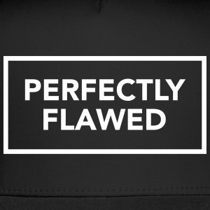 PERFECTLY FLAWED Sportswear - Trucker Cap