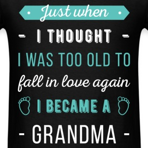 Grandma - Just when I thought I was too old to fal - Men's T-Shirt