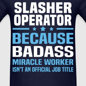Slasher Operator Tshirt - Men's T-Shirt