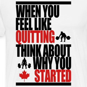 Motivational - Think About Why You Started - Men's Premium T-Shirt