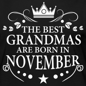 The Best Grandmas Are Born In November Long Sleeve Shirts - Women's Premium Long Sleeve T-Shirt