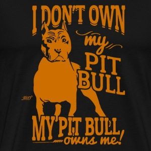 My Pitbull Owns Me T-Shirts - Men's Premium T-Shirt