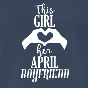 This Girl loves her April Boyfriend - Men's Premium T-Shirt
