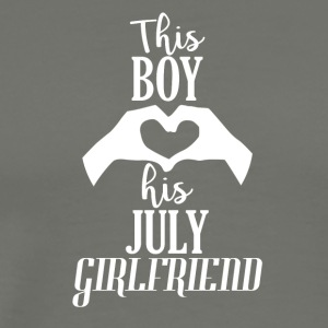 This Boy loves his July Girlfriend - Men's Premium T-Shirt