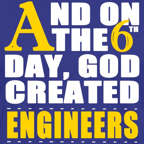 God Created Engineers