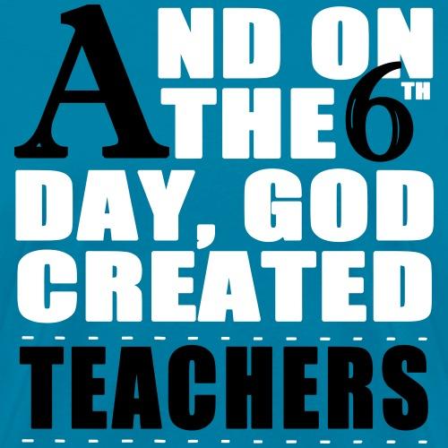 God Created Teachers