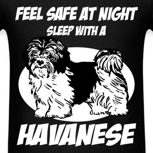 Havanese - Feel safe at night sleep with a Havanes - Men's T-Shirt