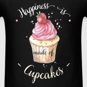 Cupcake - Happiness is made of cupcakes - Men's T-Shirt