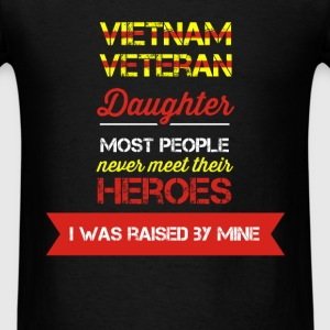 Vietnam Veteran - Vietnam veteran daughter. Most p - Men's T-Shirt