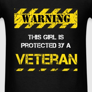 Veterans - Warning! This girl is protected by a Ve - Men's T-Shirt