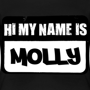 My Name is Molly - Women's Premium T-Shirt