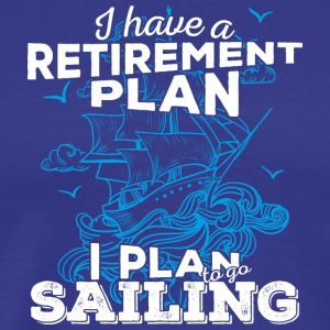 Retirement Plan Sailing (light) - Men's Premium T-Shirt