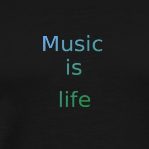 Music_is_life - Men's Premium T-Shirt