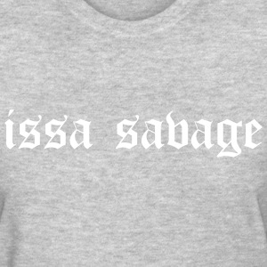 issa savage T-Shirts - Women's T-Shirt
