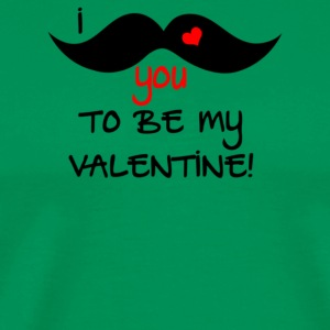 I Mustache You To Be My Valentine - Men's Premium T-Shirt