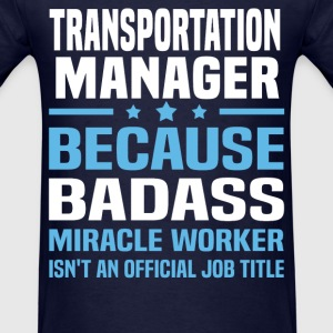 Transportation Manager Tshirt - Men's T-Shirt