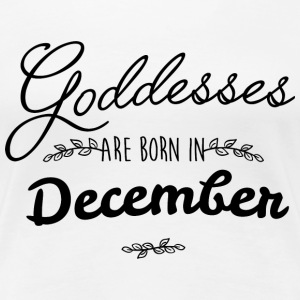 December Goddesses T-Shirts - Women's Premium T-Shirt
