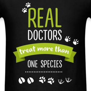 Veterinarian - Real doctors treat more than one sp - Men's T-Shirt