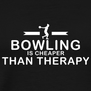 Bowling is cheaper than therapy - Men's Premium T-Shirt