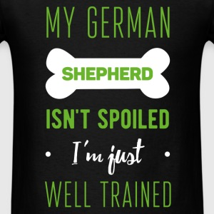 German Shepherd - My German shepherd isn't spoiled - Men's T-Shirt