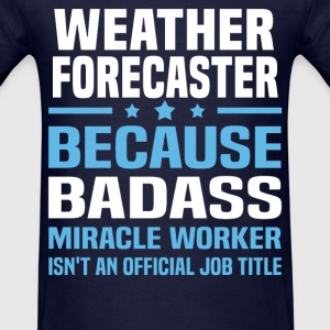 Weather Forecaster Tshirt - Men's T-Shirt