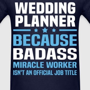 Wedding Planner Tshirt - Men's T-Shirt