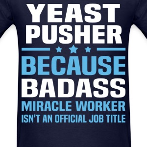 Yeast Pusher Tshirt - Men's T-Shirt