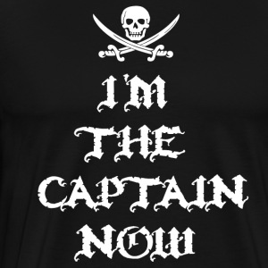 I'm The Captain Now T-Shirts - Men's Premium T-Shirt