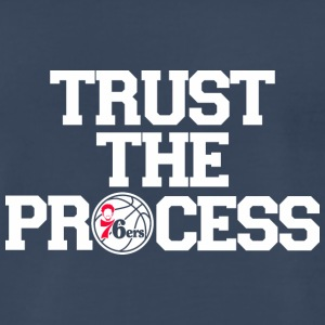 TRUST THE PROCESS 5 - Men's Premium T-Shirt