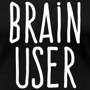 brain user T-Shirts - Women's Premium T-Shirt