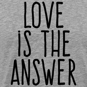 love is the answer T-Shirts - Men's Premium T-Shirt
