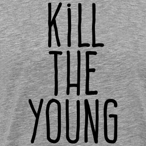 kill the young T-Shirts - Men's Premium T-Shirt
