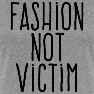 outline on fashion victim Fashion is not art it is a profession it must be done with a lot of rigor,  proclaimed gabrielle chanel, known to the world as coco yet the new.