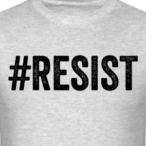 Resist Anti Donald Trump Immigration - Men's T-Shirt