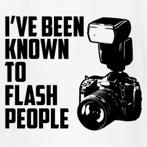 I've been known to flash people Kids' Shirts - Kids' T-Shirt
