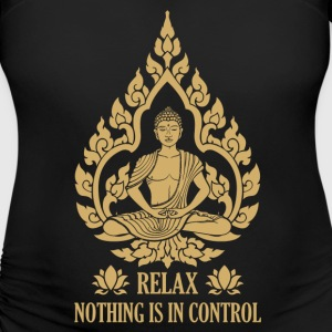 Relax nothing is in control T-Shirts - Women's Maternity T-Shirt