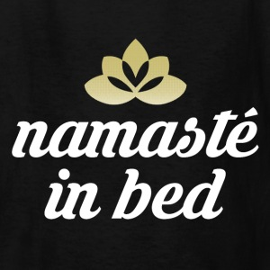 Namaste in bed Kids' Shirts - Kids' T-Shirt