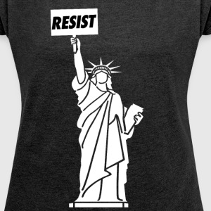 Resist for Liberty - Women´s Roll Cuff T-Shirt