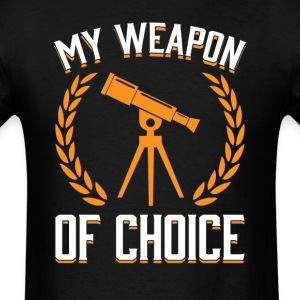 Astronomy Weapon of Choice OK T-Shirts - Men's T-Shirt