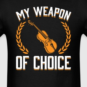 Viola Weapon of Choice OK T-shirt T-Shirts - Men's T-Shirt