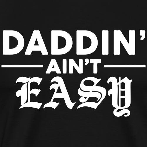Daddin Ain't Easy
