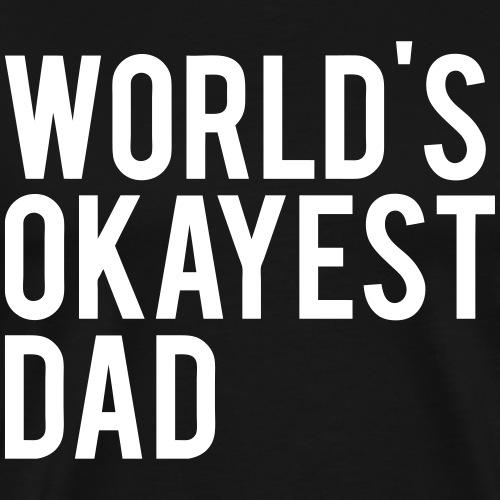 Okayest Dad