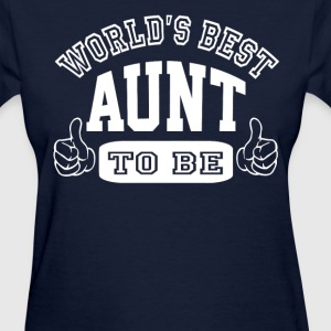 Aunt To Be - Women's T-Shirt