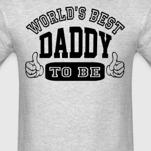 Daddy To Be - Men's T-Shirt