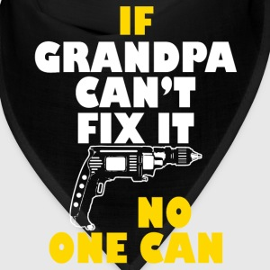 If grandpa can't no one can Caps - Bandana
