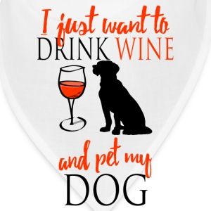drink  wine and pet my dog Caps - Bandana