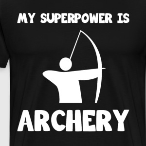 My Superpower is Archery Sportsman Hunting T-Shirt T-Shirts - Men's Premium T-Shirt